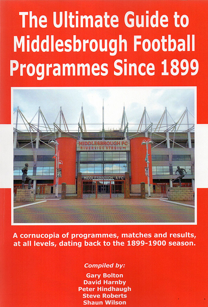 Ultimate guide to Middlesbrough Football Programmes since 1899